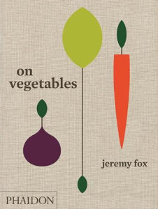 Book cover of On Vegetables by Jeremy Fox