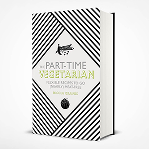 The Part-Time Vegetarian Nicola Graimes healthy cookbook