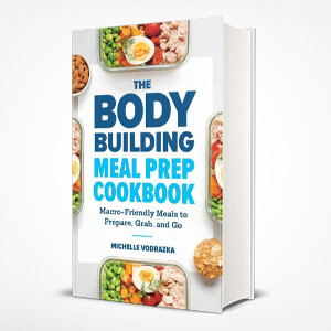 Body Building Meal Prep Cookbook