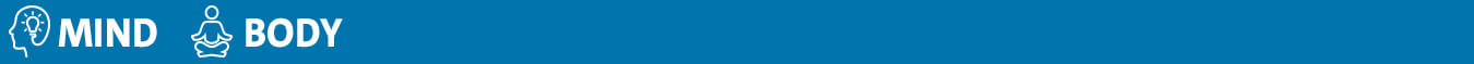 Blue bar with icons and text that says Mind and Body