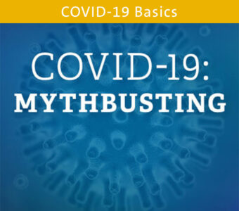 Germ image with blue overlay, text on top that says COVID-19: Mythbusting