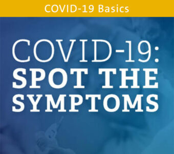 Sick person image with blue overlay, text on top that says COVID-19: Spot the Symptoms
