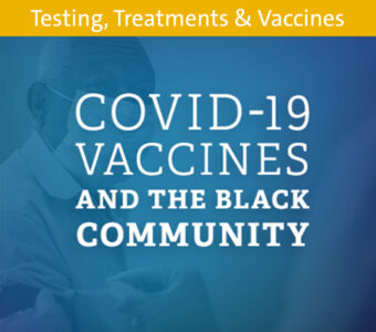 Image of man being vaccinated with blue overlay, text on to says COVID-19 vaccines and the Black community