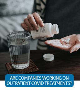 Go to Fast Facts page about outpatient COVID-19 treatments